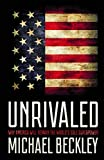 Unrivaled: Why America Will Remain the World's Sole Superpower (Cornell Studies in Security Affairs) (English Edition)