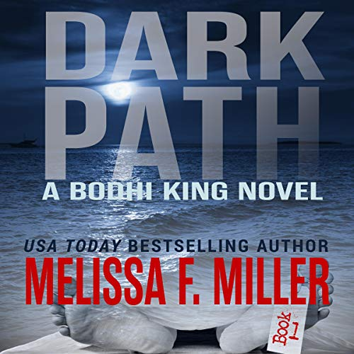 Dark Path Audiobook By Melissa F. Miller cover art