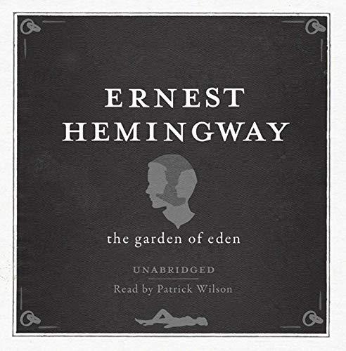 Hemingway, E: Garden of Eden Unabridged Audio Cd