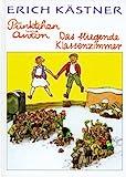 Puenktchen und Anton / Das fliegende Klassenzimmer