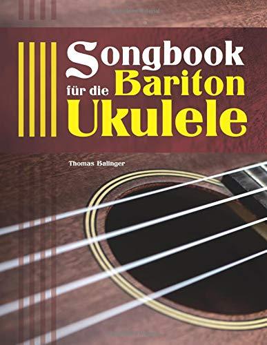Songbook für die Bariton-Ukulele