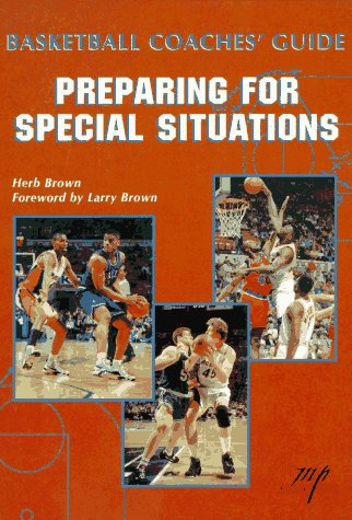 Image OfBasketball Coaches Guide: Preparing For Special Situations Coaching Special Situations