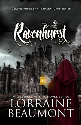 Download Ravenhurst Vol. 3 (A Time Travel Romance) (Ravenhurst Trilogy, Book Three) Readers Choice Edition 2018 (English Edition) B01B1U5X68