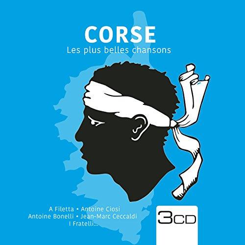 Corse-Les Plus Belles Chansons