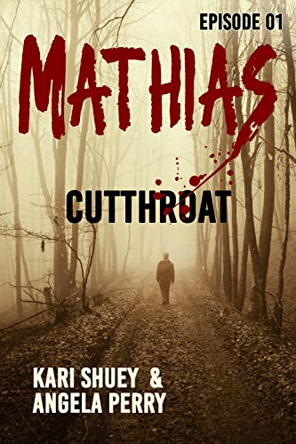 Mathias: Cutthroat (English Edition)