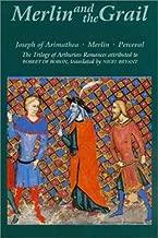 Merlin and the Grail: Joseph of Arimathea, Merlin, Perceval: The Trilogy of Arthurian Prose Romances attributed to Robert de Boron (Arthurian Studies)