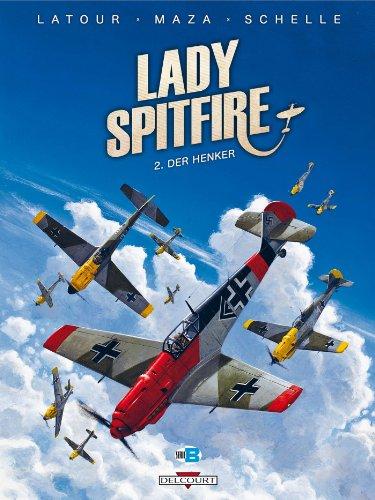 Lady Spitfire T02 : Der Henker