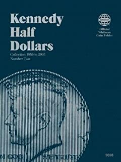 Coin Folders Half Dollars: Kennedy 1986 to 2003 (Official Whitman Coin Folder)