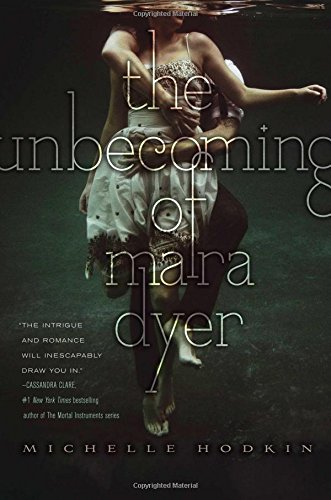 The Unbecoming of Mara Dyer (Volume 1) (The Mara Dyer Trilogy)
