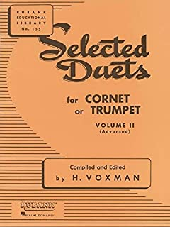 Selected Duets for Cornet or Trumpet: Volume 2 - Advanced (Rubank Educational Library)