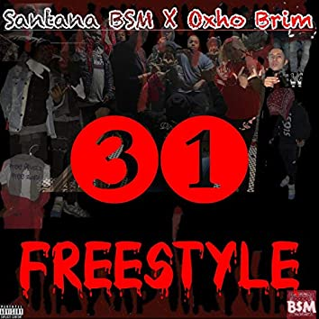 31 Freestyle (feat. Oxho Brim)