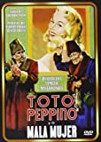 Totò, Peppino E... La Mala Femmina (Toto, Peppino y la Mala Mujer) - Audio: Italian, Spanish - Regions 2