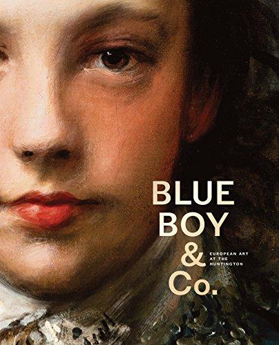 Blue Boy & Co.: European Art at the Huntington
