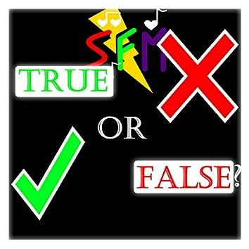 True or False? (Re-Release)
