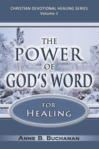 The Power of God's Word for Heali…