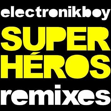 Super-Héros (Remixes)