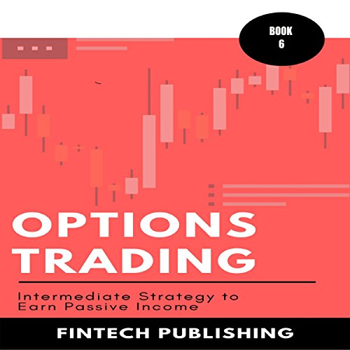 Options Trading: Intermediate Strategy to Earn Passive Income audiobook cover art
