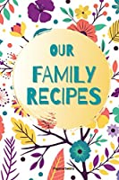 Our Family Recipes: Journal