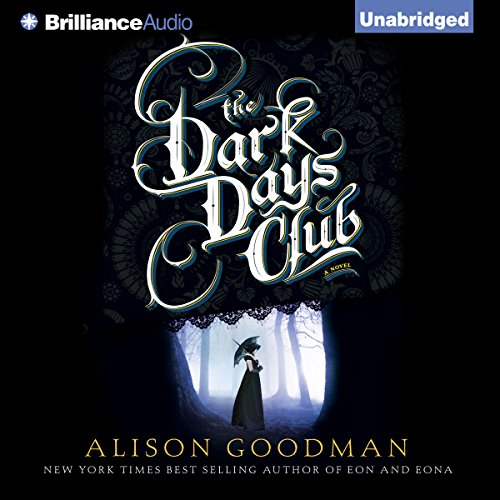 The Dark Days Club     The Lady Helen Trilogy, Book 1              By:                                                                                                                                 Alison Goodman                               Narrated by:                                                                                                                                 Fiona Hardingham                      Length: 14 hrs and 59 mins     414 ratings     Overall 4.3