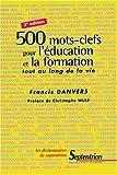 500 mots-clefs pour l'éducation et la formation tout au long de la vie. 2ème édition