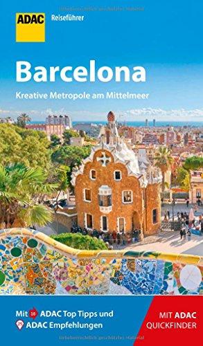 ADAC Reiseführer Barcelona: Der Kompakte mit den ADAC Top Tipps und cleveren Klappkarten