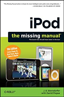 iPod: The Missing Manual: The Book That Should Have Been in the Box