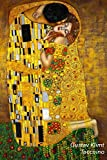 Gustav Klimt Taccuino: Il Bacio | Elegante e Pratico| Diario, 120 Pagine, a Righe