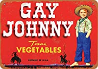 Gay Johnny Vegetables 金属板ブリキ看板警告サイン注意サイン表示パネル情報サイン金属安全サイン