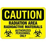 Radiation Area Radioactive Materials Authorized Personnel Only Sign, OSHA Caution Sign, 10x7 Inches, Rust Free .040 Aluminum, Fade Resistant, Indoor/Outdoor Use, Made in USA by Sigo Signs