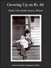 Growing Up on Rt. 66: Farm Life Outside Ocoya, Illinois