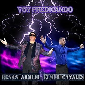 Voy Predicando (feat. Elmer Canales)