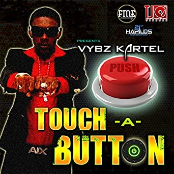 Touch a Button