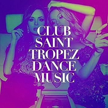 Club Saint-Tropez Dance Music