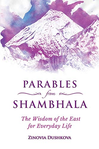 Parables from Shambhala: The Wisdom of the East for Everyday Life (Sacred Wisdom)