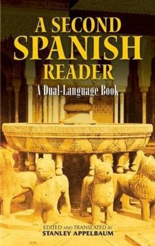 A Second Spanish Reader: A Dual-Language Book (Dover Dual Language Spanish)