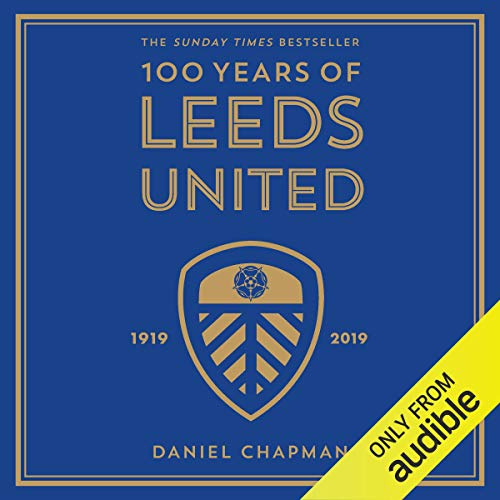 100 Years of Leeds United cover art