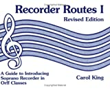 Recorder Routes I - A Guide to Introducing...