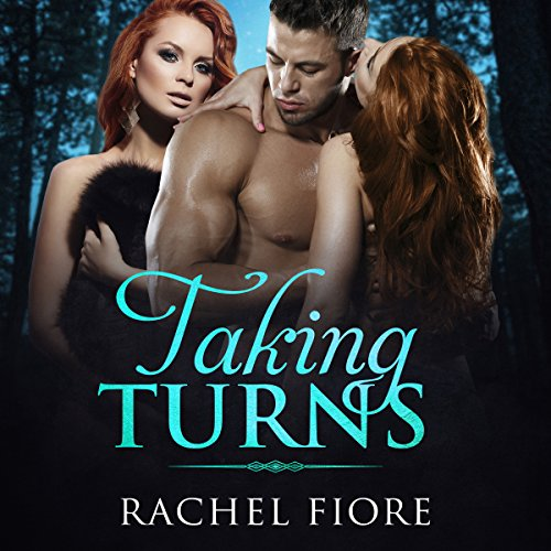 Taking Turns: Menage Lesbian FFM Erotic Romance audiobook cover art