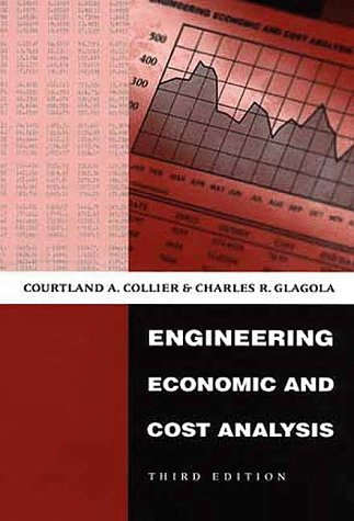 Engineering Economic and Cost Analysis (3rd Edition)