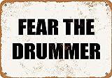 2021 Vintage tin Sign Metal Sign - Fear The Drummer- Vintage Look 20×30cm Home Decoration tin Sign