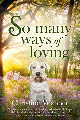 So Many Ways of Loving by [Christine Webber]