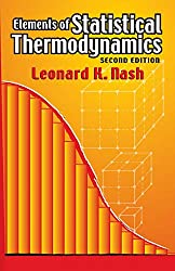 Elements of Statistical Thermodynamics: Second Edition (Dover Books on Chemistry): Leonard K. Nash