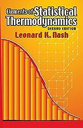 Elements of Statistical Thermodynamics: Second Edition (Dover Books on Chemistry): Leonard K. Nash