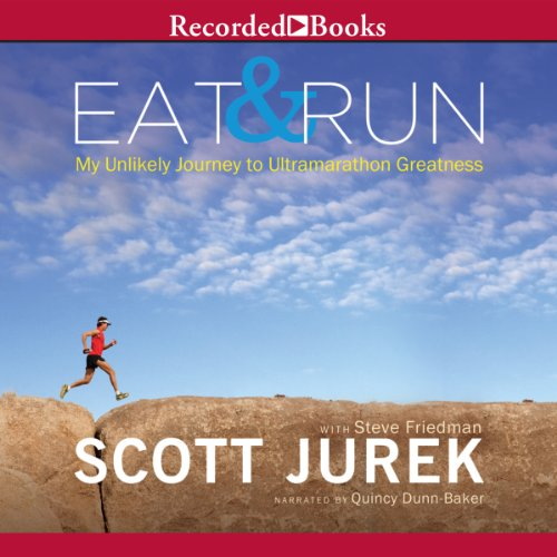 Eat and Run     My Unlikely Journey to Ultramarathon Greatness              By:                                                                                                                                 Scott Jurek,                                                                                        Steve Friedman                               Narrated by:                                                                                                                                 Quincy Dunn-Baker                      Length: 8 hrs and 24 mins     2,721 ratings     Overall 4.4