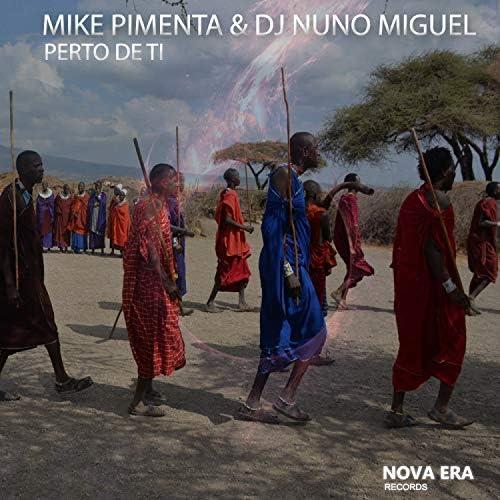 Dj Nuno Miguel & Mike Pimenta