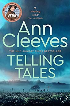 Telling Tales: A Vera Stanhope Novel 2 by [Ann Cleeves]