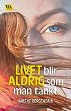 Livet blir aldrig som man tänkt (Jessica Schöön Book 1) (Swedish Edition)
