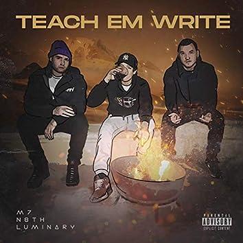 Teach 'Em Write