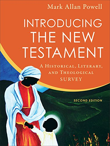 Compare Textbook Prices for Introducing the New Testament: A Historical, Literary, and Theological Survey 2 Edition ISBN 9780801099601 by Powell, Mark Allan
