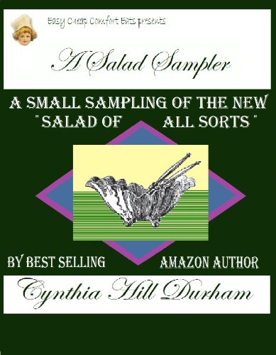 A Sampler of Salads: Salads from Yesterday and Today (Easy Cheap Comfort Eats) (English Edition)